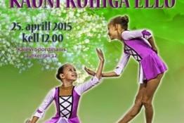 Фестиваль гимнастики Kauni Rühiga Ellu